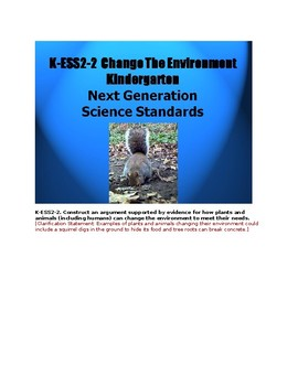 K ESS2-2  How Plants and Animals Change The Environment