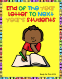 K  End of the Year Letter to Next Year's Students (FREEBIE)