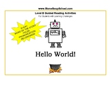 "Distance Learning, Level B Guided Reading ""Hello World!"" For Learning Challenged"