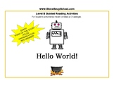"""Guided Reading, Level B """"Hello World"""" for students w/ M H"""