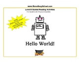 "Distance Learning, Level B Guided Reading ""Hello World"" for Physical Challenged"