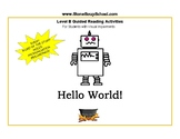 "Level B Guided Reading ""Hello World"", Visually Impaired"