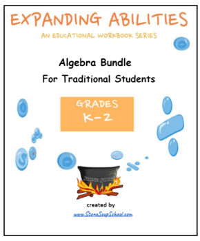 "K - Grade 2:  ""Algebra"" Bundle for Traditional Students  - CCS"