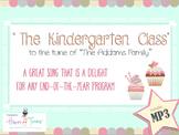 "Kinder ""Addams Family' graduation parody. BUNDLE. Mp3 guide and instrumental."