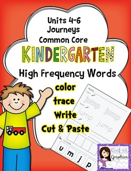 K Journeys Common Core Units 4-6 High Frequency Word Work