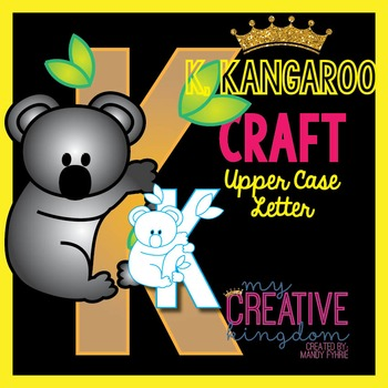 K - Kangaroo Upper Case Alphabet Letter Craft