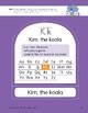 K: Kim, the Koala