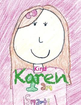 K- Kind Karen - Kindness