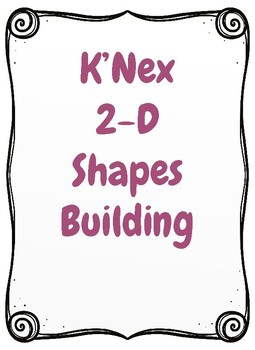 K'Nex 2-D Shapes