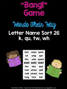 K, Qu, Tw, Wh Game (WTW Letter Name Sort 26)