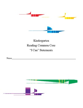 """K Reading Common Core """"I can"""" Statements for Student Data Folders"""