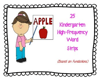 K Sight Words (25  F&P High Frequency Words)