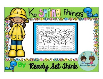 K Spring Things (Color by Addition - Print and Go)