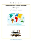 K - World Geography, Learning Continents for Traditional Students