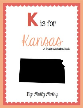 K is for Kansas (A State Alphabet Book)