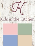 K is for Kids in the Kitchen