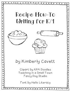 K/1 Procedural Writing Unit: Recipes