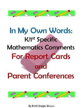K/1st Specific Math Comments For Report Cards & Parent Conferences