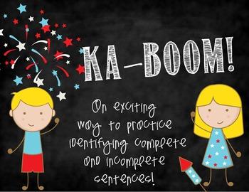KA-BOOM! - Complete and Incomplete Sentences