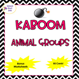 Kaboom!  Animal Groups (With Bonus Worksheets)