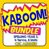 KABOOM! C2C Aligned Spelling Bundle. Year 3, 4 Terms, 8 Units