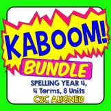 KABOOM! C2C Aligned Spelling Bundle. Year 4, 4 Terms, 8 Units