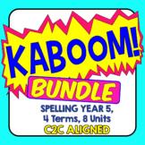 KABOOM! C2C Aligned Spelling Bundle. Year 5, 4 Terms, 8 Units