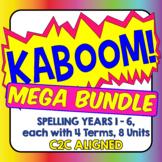 KABOOM! C2C Aligned Spelling MEGA BUNDLE. Years 1-6, each