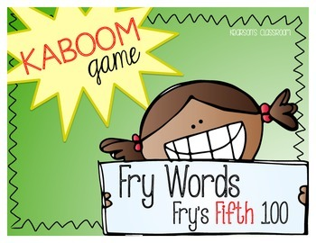 KABOOM Game ~ Fry Words ... Fry's Fifth 100 *Differentiated*