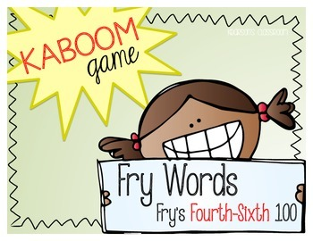 KABOOM Game ~ Fry Words ... Fry's Fourth thru Sixth 100 *Differentiated*