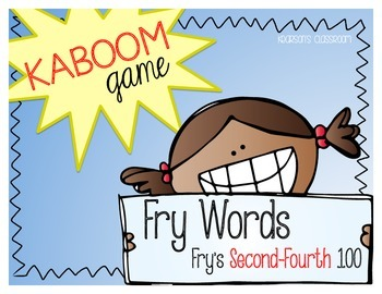 KABOOM Game ~ Fry Words ... Fry's Second thru Fourth 100 *Differentiated*