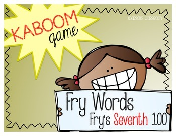 KABOOM Game ~ Fry Words ... Fry's Seventh 100 *Differentiated*