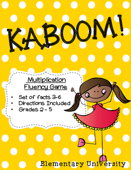 KABOOM! Multiplication Facts 3-6