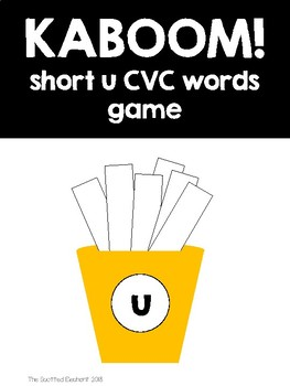 KABOOM! Short u CVC word game