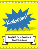 Math Centers - KABOOM! Simplest Form Fraction Game