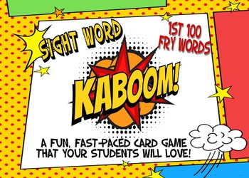 KABOOM! Sight Word card game Fry Words 1st 100