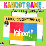KAHOOT GAME   Student Planning Template