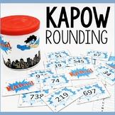 KAPOW! Rounding