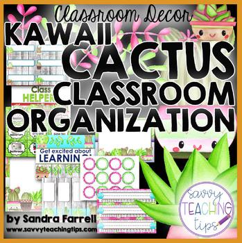 KAWAII CACTUS Classroom Organization Back to School Classroom Decor