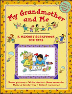 My Grandmother and Me - A Memory Scrapbook for Kids