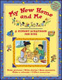 My New Home and Me - A Memory Scrapbook for Kids