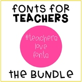 #TeachersLoveFonts - ALL FONTS Bundle