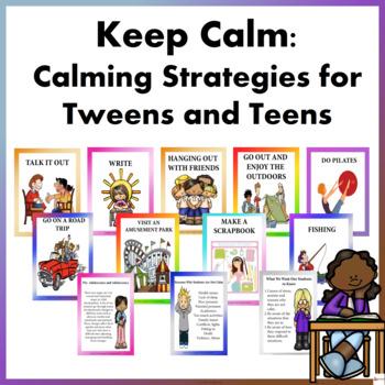 KEEP CALM BUNDLE: Calming Strategies for Tweens and Teens