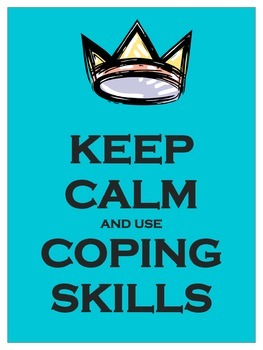 KEEP CALM:  Use Coping Skills Poster