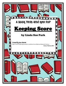 KEEPING SCORE, By Linda Sue Park: A Book QUIZ