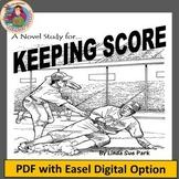 KEEPING SCORE,by Linda Sue Park: A Novel Study