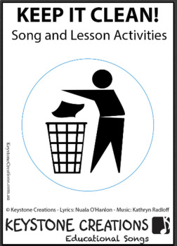 'KEEP IT CLEAN!' ~ Curriculum Song & Lesson Materials