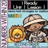 2ND GRADE ADDITION STRATEGIES  iREADY MATH UNIT 1 LESSON 1
