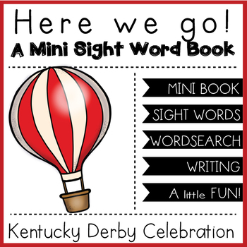 KENTUCKY DERBY: Here we go! Mini Sight Word Book