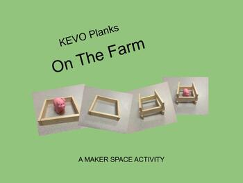 KEVO Planks On The Farm Makerspace Activity